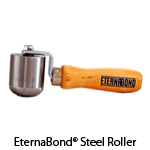 EternaBond® Steel Roller. Use the steel roller to assist in EternaBond® tape application.